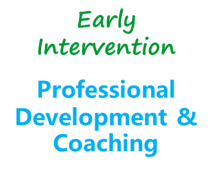 Early intervention Professional development and coaching